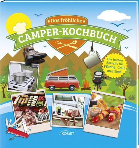1 von 1 - Das fröhliche Camper-Kochbuch Rezepte für Pfanne Grill Topf