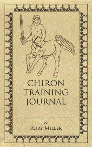Chiron Training Journal By Rory Miller Ebay