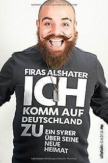 Ich komm auf Deutschland zu: Ein Syrer über seine neu... | Livre | état très bon