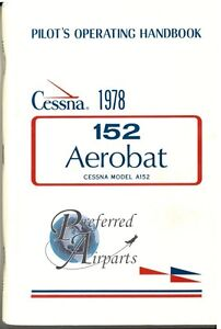 New 1978 Cessna A152 Aerobat Pilot Operating Handbook PN D1108-2-13
