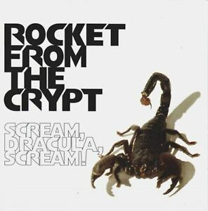 ROCKET-FROM-THE-CRYPT-scream-dracula-scream-CD-album-punk-rock-039-n-039-roll