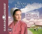 A Cousin's Challenge by Wanda E Brunstetter (CD-Audio, 2010)