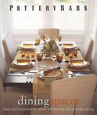 Pottery Barn Dining Spaces (Pottery Barn Design Library)-ExLibrary