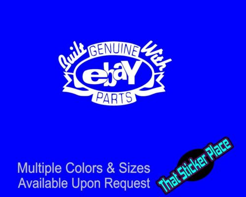 Built With Genuine  Parts Vinyl Decal Funny Car Sticker Rep