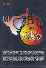 LES ENFOIRES 2006 : LE VILLAGE DES ENFOIRES ( 2 DVD ) JENIFER CABREL BRUEL BENT