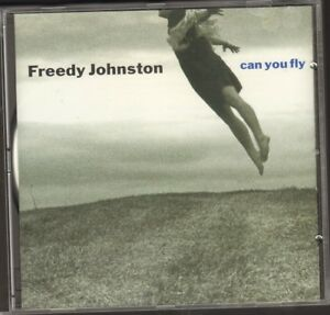 FREEDY-JOHNSTON-Can-You-Fly-CD-NEW