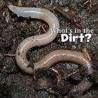 What's in the Soil? by Martha E. H. Rustad (Paperback, 2016)