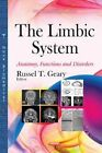 The Limbic System: Anatomy, Functions and Disorders by Nova Science Publishers Inc (Paperback, 2014)