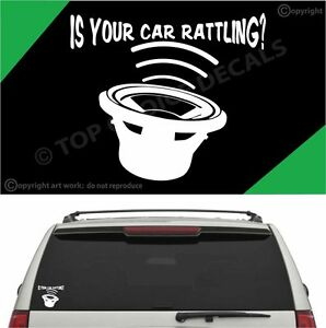 Is Your Car Rattling? Funny Bass Subwoofer Auto Decal Car Truck Vinyl Decal