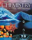 Chemistry: Matter and Change by McGraw-Hill Education (Hardback, 2004)