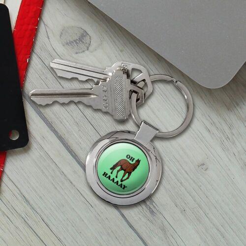 Oh Haaaay Horse Hay Hey Funny Humor Classy Round Chrome Plated Metal Keychain
