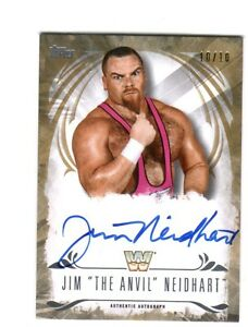 WWE-Jim-Anvil-Neidhart-2016-Topps-Undisputed-GOLD-On-Card-Autograph-SN-10-of-10