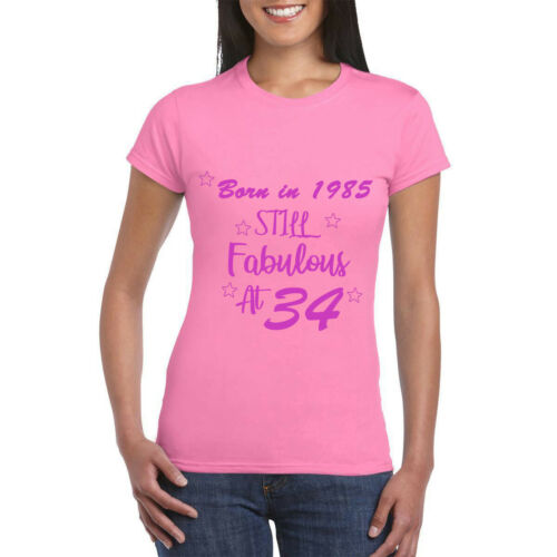 Born in 1985 Still HotWomen Funny Birthday Gift Printed T-Shirt Casual tee Top