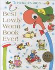 Best Lowly Worm Book Ever von Richard Scarry (2013, Gebundene Ausgabe)