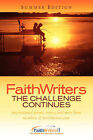 Faithwriters-The Challenge Continues-Summer Edition by Faithwriters Com (Paperback / softback, 2004)