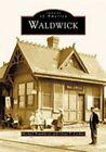 Waldwick by Glenn P Corbett, Michael Brunkhorst (Paperback / softback, 2003)