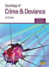 Sociology of Crime and Deviance by Jill Swale (Paperback, 2007)