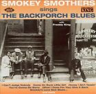 Sings the Backporch Blues [Bonus Tracks] by Otis Smokey Smothers (CD, Sep-2002, Ace (Label))