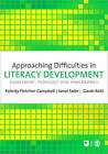 Approaching Difficulties in Literacy Development: Assessment, Pedagogy and Programmes by SAGE Publications Ltd (Paperback, 2009)