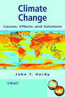 Climate Change: Causes, Effects and Solutions by J. T. Hardy (Hardback, 2003)
