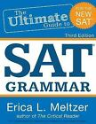 3rd Edition, the Ultimate Guide to SAT Grammar by Erica Meltzer (2015, Paperback)