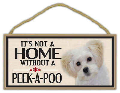 peekapoo Holz-schild It's Not A Home Without A Peek-a-poo pekingese Pudel