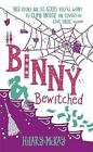 Binny Bewitched by Hilary McKay (Hardback, 2016)