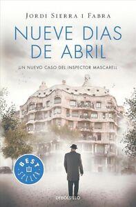 Nueve-dias-de-abril-Nine-Days-in-April-Paperback-by-Sierra-I-Fabra-Jordi