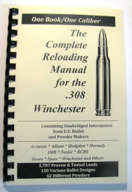 308 Winchester  308 WIn Reloading Manual LOADBOOKS USA Loadbook 2016  Version NEW