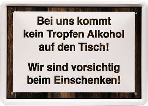 Bei Uns Kommt Kein Alkohol Auf Den Tisch 15x21 Lustig Spruch