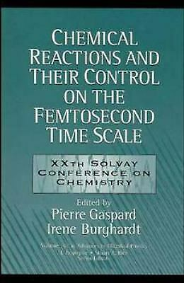 Advances in Chemical Physics, Chemical Reactions and Their Control on the Femtos