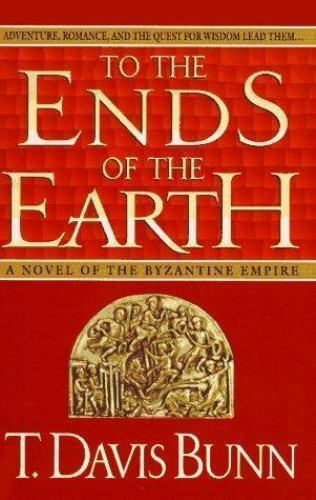 To The Ends Of The Earth By Davis Bunn And Thomas Locke 1995