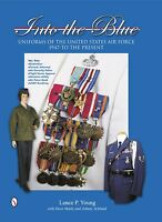 Book - Into The Blue: Uniforms Of The Us Air Force, 1947 To The Present Vol 2