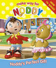 Noddy's Perfect Gift by Enid Blyton (Paperback, 2002)