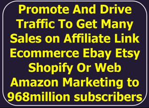 I-Will-Promote-Drive-Traffic-With-Many-Sales-To-Affiliate-Link-Ebay-Etsy-Shopify