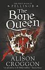 The Bone Queen by Alison Croggon (Paperback, 2016)