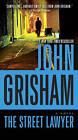 The Street Lawyer by John Grisham (Paperback / softback)