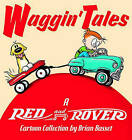 Waggin' Tales: A Red and Rover Collection by Brian Basset (Paperback / softback, 2004)