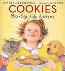 Cookies: Bite-Size Life Lessons by Amy Krouse Rosenthal (Hardback)