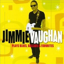 Plays Blues, Ballads & Favorites by Jimmie Vaughan (CD, Jul-2010, Shout! Factory)