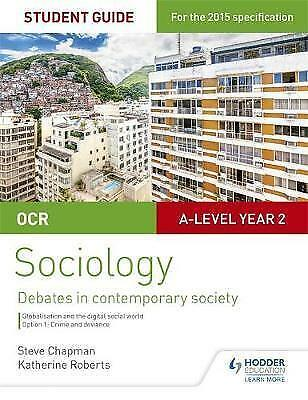 1 of 1 - OCR Sociology Student Guide 3: Debates: Globalisation and the Digital Social Wor