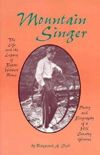 Mountain Singer: The Life and the Legacy of Byron Herbert Reece