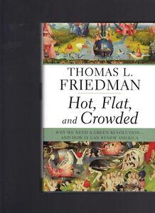 Hot-Flat-and-Crowded-Why-We-Need-Green-Revolution-Thomas-L-Friedman-Hardback