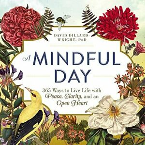 A-Mindful-Day-365-Ways-to-Live-Life-with-Peace-Clarity-and-an-Open-Heart