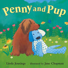 Penny and Pup by L Jennings, J Chapman (Hardback, 2006)