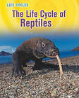 The Life Cycle of Reptiles by Darlene R Stille (Paperback / softback, 2011)