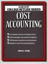 Cost Accounting (Harcourt Brace Jovanovich College Outline Series) Frigo, Mark
