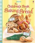Children's Book of Baking Bread by Usborne Publishing Ltd (Spiral bound, 2015)