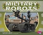 Military Robots by Barbara Alpert (Hardback, 2012)