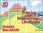 Drawing and Reinventing Landscape, Ad Primer: AD Primer by Diana Balmori (Paperback, 2014)
